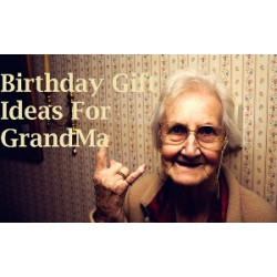 What Are The Best Presents For Grandmother On Birthday